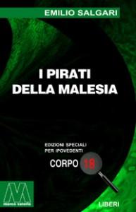 Emilio Salgari <br/>I pirati della Malesia <br/>per ipovedenti
