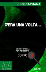 Luigi Capuana<br/>C'era una volta<br/>per ipovedenti