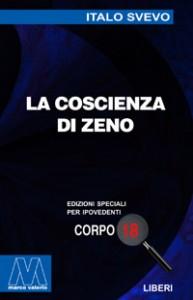 Italo Svevo<br/>La coscienza di Zeno<br/>per ipovedenti