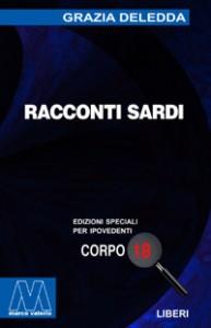 Grazia Deledda<br/>Racconti sardi<br/>per ipovedenti