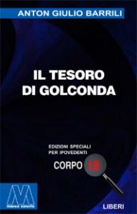 Anton Giulio Barrili <br/>Il tesoro di Golconda <br/>per ipovedenti