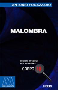 Antonio Fogazzaro <br/>Malombra <br/>per ipovedenti