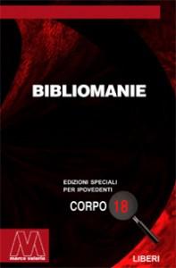 AA.VV. <br/>Bibliomanie <br/>per ipovedenti
