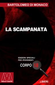 Bartolomeo Di Monaco <br/>La scampanata <br/>per ipovedenti