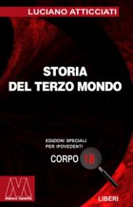 Luciano Atticciati <br/>Storia del Terzo Mondo <br/>per ipovedenti