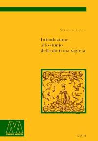 Solomon Lancri <br/>Introduzione allo studio della dottrina segreta