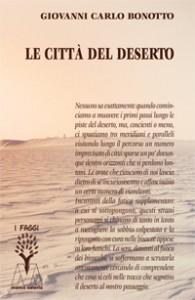 Giovanni Carlo Bonotto <br/>Le città del deserto