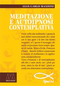 Gian Carlo Manzoni <br/>Meditazione e autoipnosi contemplativa