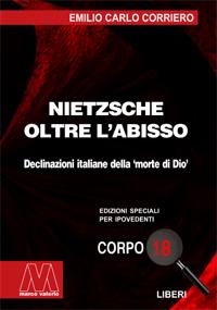Emilio Carlo Corriero <br/>Nietzsche. Oltre l'abisso <br/>In edizione speciale per ipovedenti