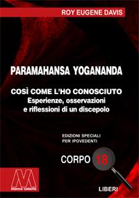 Roy Eugene Davis <br/>Paramahansa Yogananda <br/>In edizione speciale per ipovedenti
