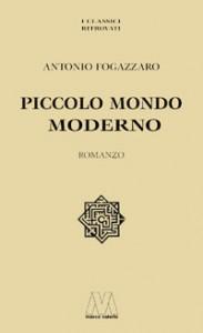 Antonio Fogazzaro <br/>Piccolo Mondo Moderno