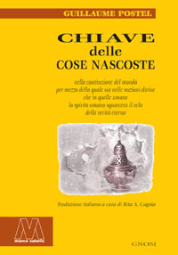 Guillaime Postel <br/>Chiave delle cose nascoste