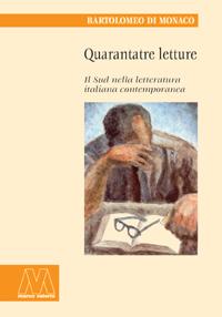 Bartolomeo Di Monaco <br/>Quarantatre letture <br/><i>Il sud nella letteratura italiana contemporanea</i>