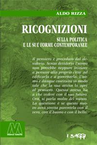 Aldo Rizza <br/>Ricognizioni sulla politica e le sue forme contemporanee