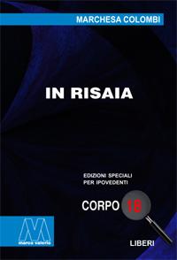 Marchesa Colombi<br/>In risaia<br/>in edizione speciale in corpo 18 per lettori ipovedenti