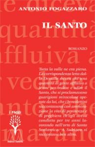 Antonio Fogazzaro <br/>Il Santo