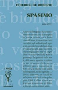 Federico De Roberto <br/>Spasimo