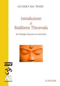 Guido Da Todi <br/>Introduzione al buddhismo theravada