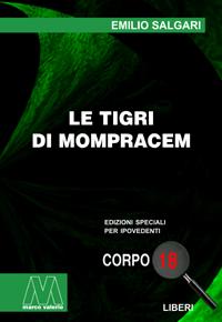 Emilio Salgari <br/>Le Tigri di Mompracem <br/>in edizione speciale corpo 18 per lettori ipovedenti