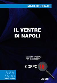 Matilde Serao <br/>Il ventre di Napoli <br/>in edizione speciale corpo 18 per lettori ipovedenti