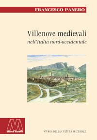 Francesco Panero <br/>Villenove medievali <br/>nell'Italia nord-occidentale