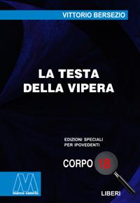 Vittorio Bersezio <br/>La testa della vipera <br/>in edizione speciale corpo 18 per lettori ipovedenti