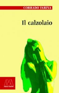 Corrado Farina <br/>Il calzolaio