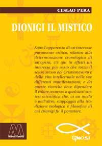 Ceslao Pera <br/>Dionigi il mistico