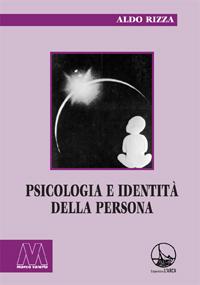 Aldo Rizza <br/>Psicologia e identità della persona