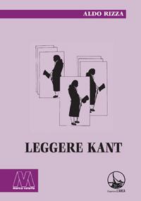 Aldo Rizza <br/>Leggere Kant