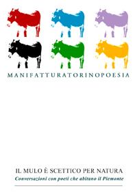 AA.VV. <br/>Il mulo è scettico per natura <br/><i>Conversazioni con poeti che abitano il Piemonte</i>