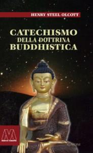 H. S. Olcott <br/>Catechismo della dottrina buddhistica