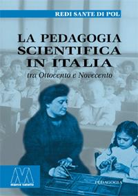 Redi Sante Di Pol <br/>La pedagogia scientifica in Italia <br><i>tra Ottocento e Novecento</i>