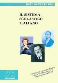 Redi Sante Di Pol <br/>Il sistema scolastico italiano