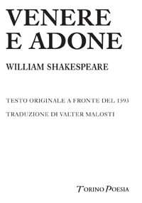 William Shakespeare <br/>Venere e Adone <br/><i>Testo originale a fronte del 1593</i>
