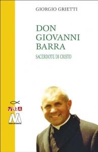 Giorgio Grietti<br />Don Giovanni Barra<br />Sacerdote di Cristo