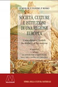 P. Merlin, F. Panero, P. Rosso<br />Società, culture e istituzioni di una regione europea