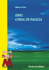 Telefono fiabe pdf<br />Marco Civra<br />Eric Coda di Paglia