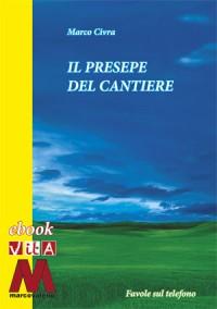 Telefono fiabe pdf<br />Marco Civra<br />Presepe