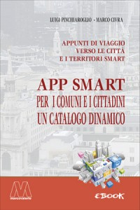 Luigi Pinchiaroglio, Marco Civra <br />App per le città e i territori smart <br />Ebook dinamico