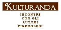 """Pinerolo. Il 23 e 24 maggio <br />torna """"Kulturanda"""""""
