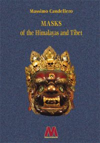 Massimo Candellero <br />Masks of the Himalayas and Tibet