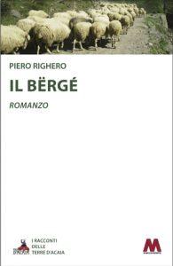 Piero Righero <br />Il Bërgé <br />romanzo breve