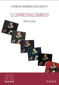 Giorgio Bàrberi Squarotti <br />Il cannocchiale barocco <br />Rime e prose