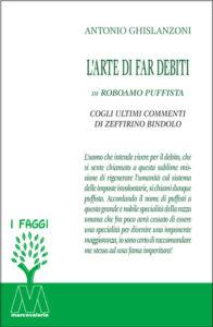 Antonio Ghislanzoni <br />L'arte di fare debiti <br />di Roboamo Puffista