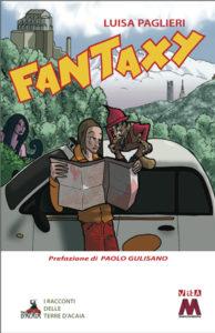 Luisa Paglieri <br />Fantaxy<br /><i>Un elfo per le strade del Piemonte</i>