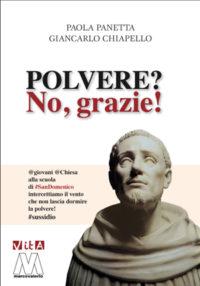 Paola Panetta, Giancarlo Chiapello <br />Polvere? No, grazie! <br /> Giovani e Chiesa alla scuola di San Domenico