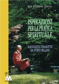 Roy Eugene Davis <br />Ispirazioni per la pratica spirituale