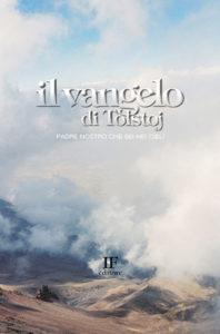 Lev N. Tolstoj <br/>Il Vangelo di Tolstoj